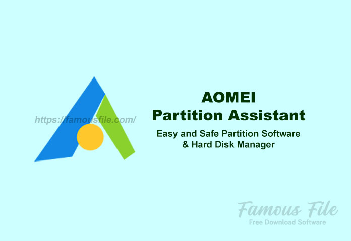 AOMEI Partition Assistant for Windows